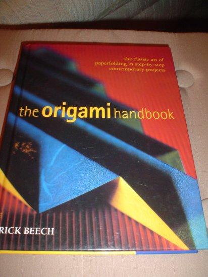 THE ORIGAMI HANDBOOK (HARDCOVER) by RICK BEECH - LIKE NEW!