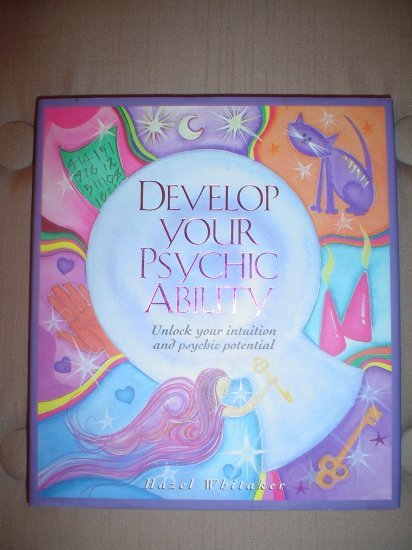 DEVELOP YOUR PSYCHIC ABILITY:Unlock Your Intuition and Psychic Potential (Hardcover)-Hazel Whitaker!