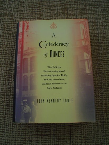 A CONFEDERACY OF DUNCES (Hardcover) book by John Kennedy Toole!