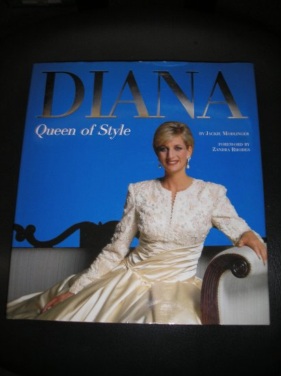 DIANA, QUEEN OF STYLE (Hardcover) Book - FIRST EDITION - by Jackie Modlinger!