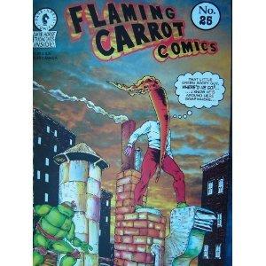Flaming Carrot Comics (No. 25) [Comic] Bob Burden (Author)!