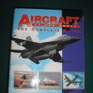 AIRCRAFT OF THE WORLD: THE COMPLETE SET -2 VOLUMES with 16 DETAILED SECTIONS -GREAT REFERENCE -WOW!