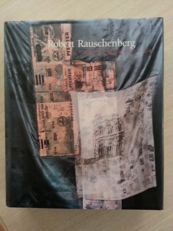 Robert Rauschenberg : A Retrospective Hardcover Book October 31, 1997!