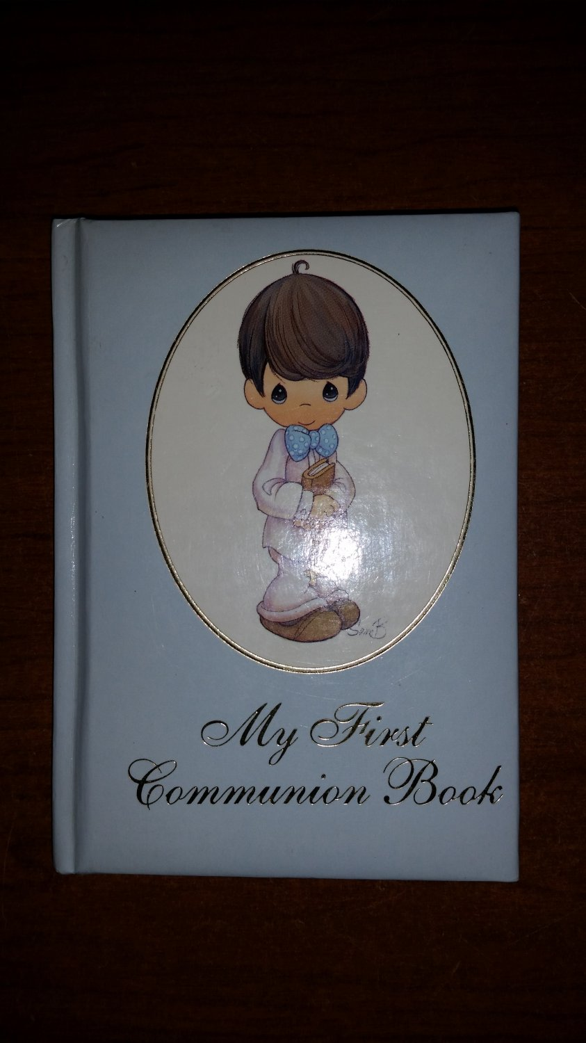 Precious Moments My First Communion Book: Boys Hardcover � March, 1995!