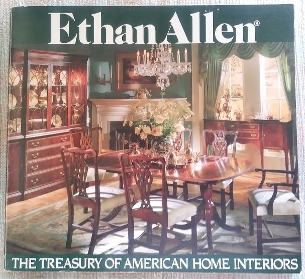Ethan Allen The Treasury Of American Home Interiors