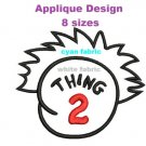 Thing 2 Applique pattern 8 Sizes Included Digitized Machine Embroidery Design Email Delivery Only