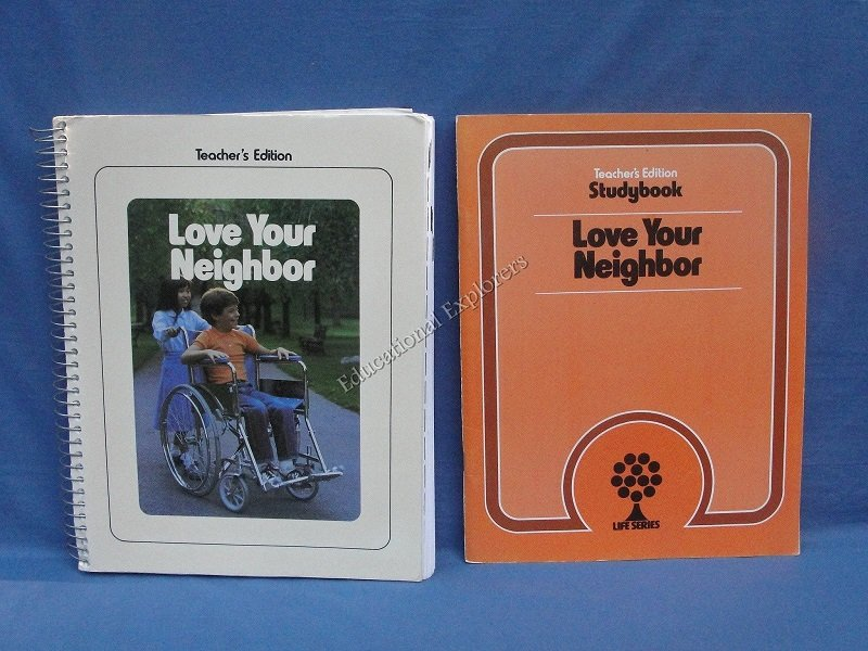 Love Your Neighbor Teacher Edition and Studybook  Life Series 3rd Grade Level 9 SDA