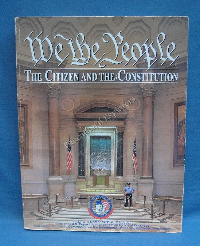 We the People The Citizen and the Constitution Center for Civic Education
