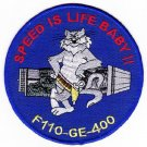 UNITED STATES NAVY F-14 TOMCAT F-110-GE-400 ENGINE Military Patch SPEED IS LIFE