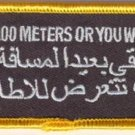 STAY BACK 100 METERS OR SHOT ARABIC WRITING MOTORCYCLE BIKER MILITARY PATCH