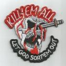 KILL 'EM ALL LET GOD SORT 'EM OUT SKULL MOTORCYCLE JACKET VEST BIKER PATCH