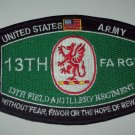 """UNITED STATES ARMY 13th FIELD ARTILLERY REGIMENT """"FA RGT"""" MILITARY PATCH"""