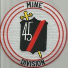United States NAVY 45th MINE DIVISION Military Patch VIETNAM