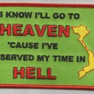 I KNOW I'LL GO TO HEAVEN VIETNAM MOTORCYCLE BIKER JACKET VEST MILITARY PATCH