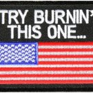 TRY BURNING THIS ONE AMERICAN FLAG MOTORCYCLE BIKER JACKET VEST MILITARY PATCH