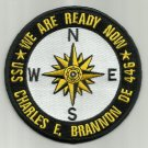 DE-446 USS CHARLES E BRANNON Destroyer Escort Military Patch WE ARE READY NOW
