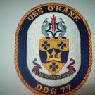 DDG-77 USS O'KANE Guided Missile Destroyer Military Patch A TRADITION OF HONOR