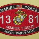 "USMC ""SHORE PARTY MAN"" 1381 MOS MILITARY PATCH SEMPER FIDELIS MARINE CORPS"