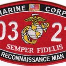 "USMC ""RECONNAISSANCE MAN"" 0321 MOS MILITARY PATCH SEMPER FIDELIS MARINE CORPS"