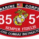 "USMC ""CLOSE COMBAT INSTRUCTOR"" 8551 MOS MILITARY PATCH SEMPER FIDELIS MARINES"