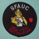 US ARMY C Co 2nd BN 7th SFG ODA 761 INSTRUCTOR MILITARY PATCH - SFAUC INSTRUCTOR