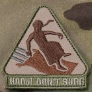 HADJI DON'T SURF - MULTICAM - TACTICAL BADGE OPS MORALE VELCRO MILITARY PATCH