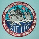 USS QUAPAW ATF 110  FLEET OCEAN TUG MILITARY PATCH - NEVER A JOB TOO BIG US NAVY