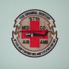 THE ORIGINAL DUSTOFF 57th MED CO AIR AMBULANCE MILITARY PATCH IF YOU AINT DYING