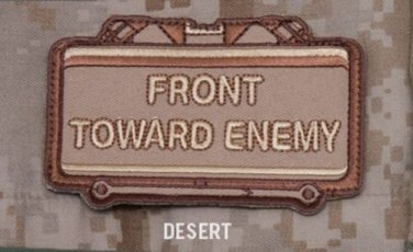 FRONT TOWARD ENEMY Velcro Military Morale Patch - Desert