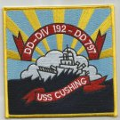 USS CUSHING DD-797 FLETCHER-CLASS DESTROYER MILITARY PATCH - DD-DIV 192 - DD 797