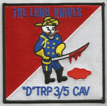 D TROOP 3rd Squadron 5th Cavalry Regiment Military Patch THE LONG KNIVES