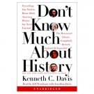 Don't Know Much About History by Kenneth Davis