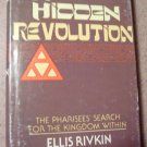 A Hidden Revolution: The Pharisees' Search for the Kingdom With