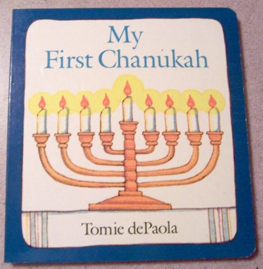 My First Chanukah by dePaola