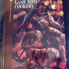 The Complete Hunter Game Bird Cookery Cook Book NEW