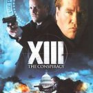 XIII: The CONSPIRACY DVD NEVER WATCHED MINT VAL KILMER SHIPS SAME DAY OR NEXT