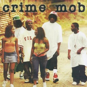 CRIME MOB Crime Mob