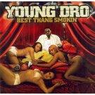 YOUNG DRO Best Thang Smokin'