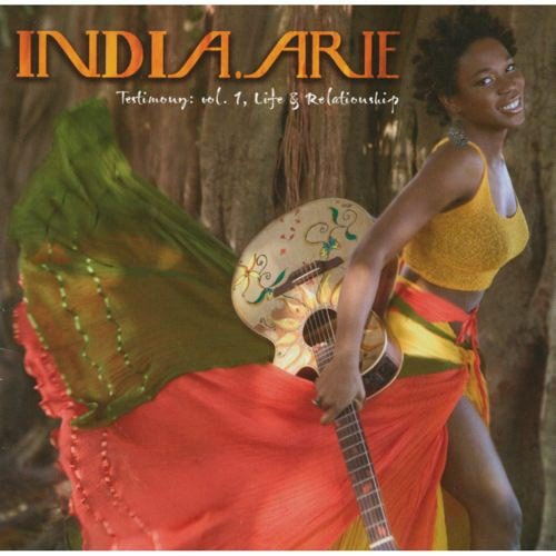 INDIA.ARIE  Testimony, Vol.1: Life & Relationships