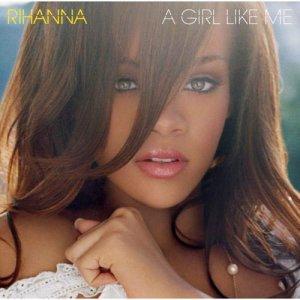 RIHANNA Girl Like Me