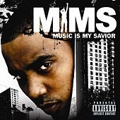 MIMS Music Is My Savior