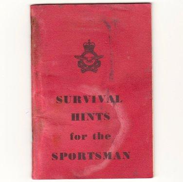 Vintage Survival Booklet - Hints for the Sportsman - RCAF