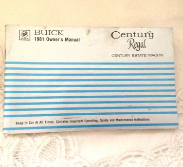 Buick Century Regal 1981 Owner's Manual - Service Guide - Operating Instructions