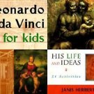 Leonardo da Vinci for Kids : His Life and Ideas, 21 Activities by Janis...