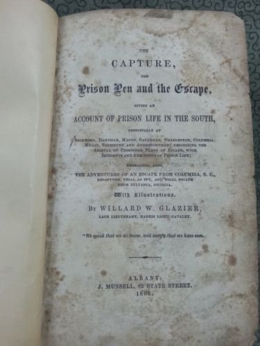 The Capture, Giving an Account of Prison Life in the South 1866