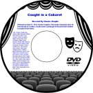 Caught in a Cabaret 1914 DVD Film Comedy Mabel Normand Charles Chaplin Mabel Nor