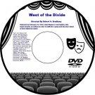 West of the Divide 1932 DVD Film Western Cowboy Adventure Robert N. Bradbury Joh