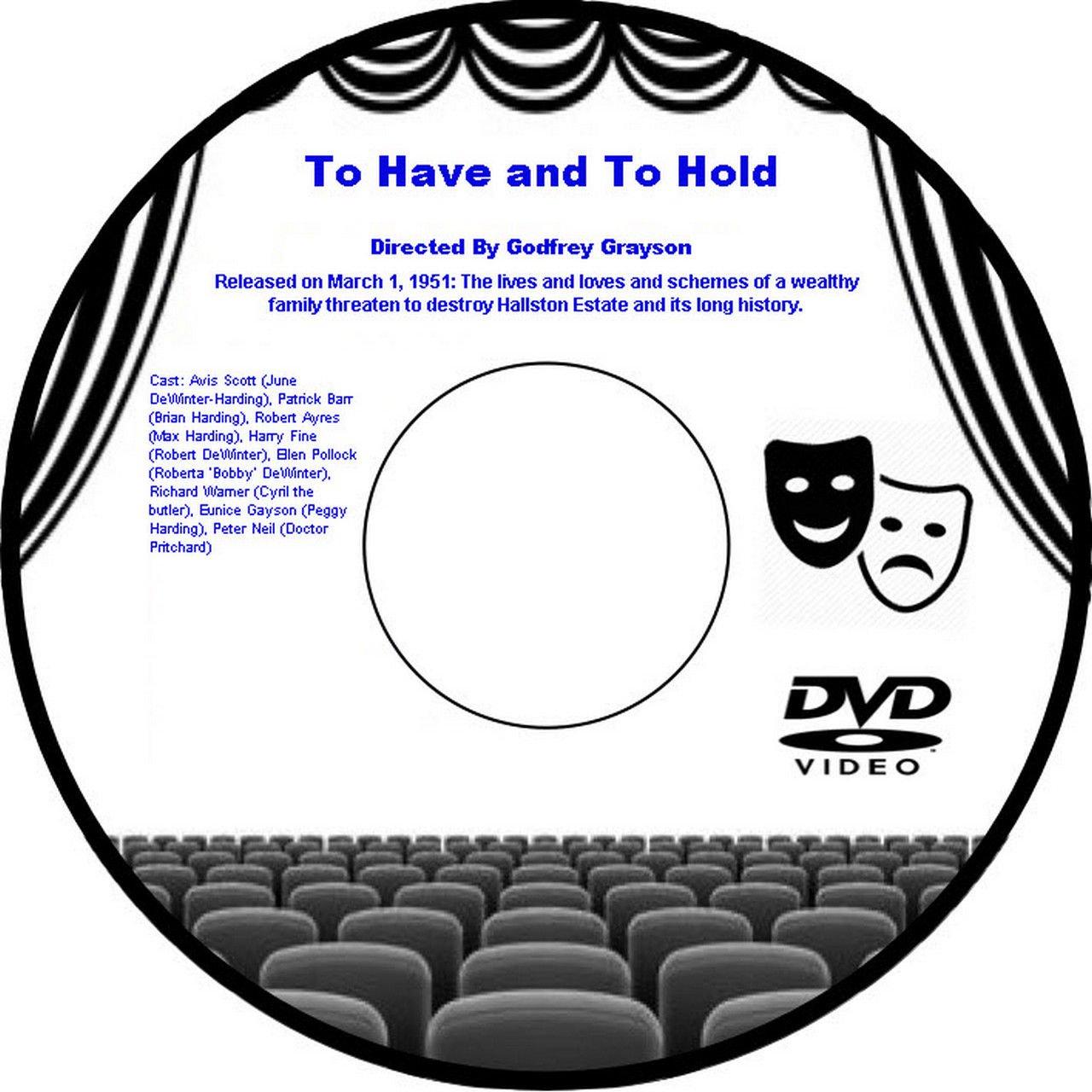 To Have and To Hold 1951 DVD Film Drama Godfrey Grayson Avis Scott (June DeWinte