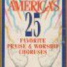 America's 25 Favorite Praise & Worship Choruses-UPC: 083061535346