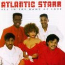 All in the Name of Love by Atlantic Starr UPC: 075992556040